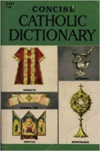 Concise Catholic Dictionary